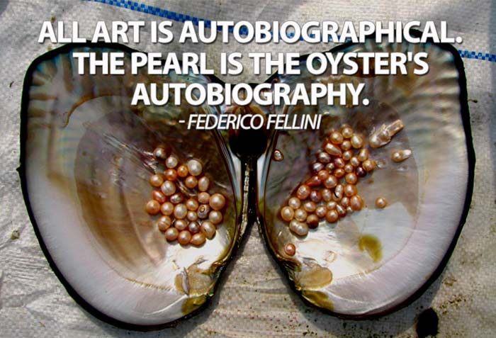 pearl-quote - Fellini