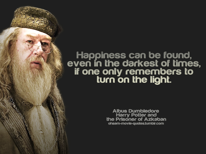 Albus Dumbledore Quote on Happiness