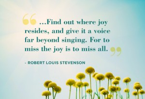 Joy quotes Robert Louis Stevenson
